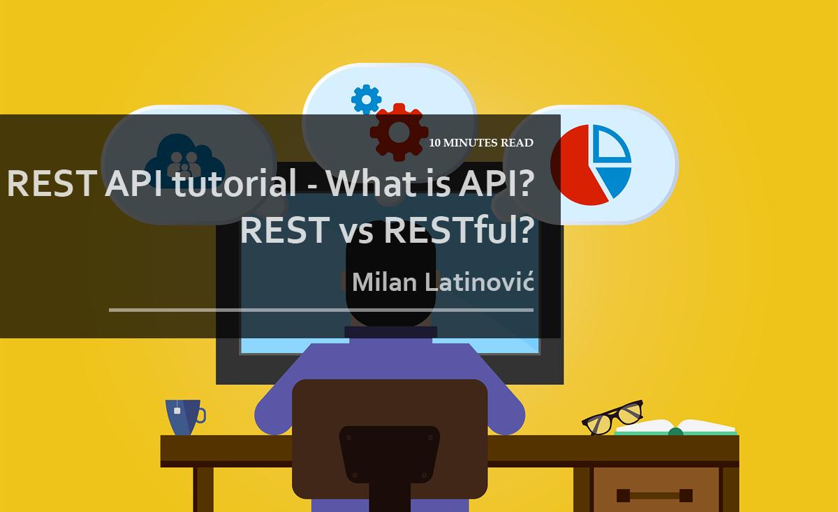 rest api tutorial what is api rest vs restfull