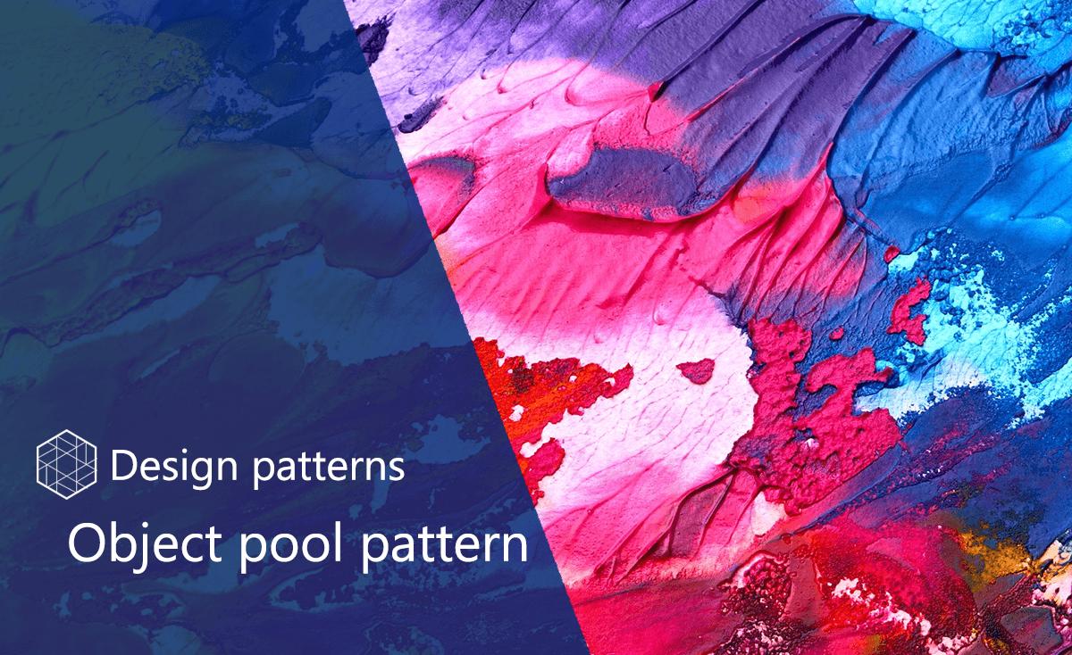 Object pool design pattern